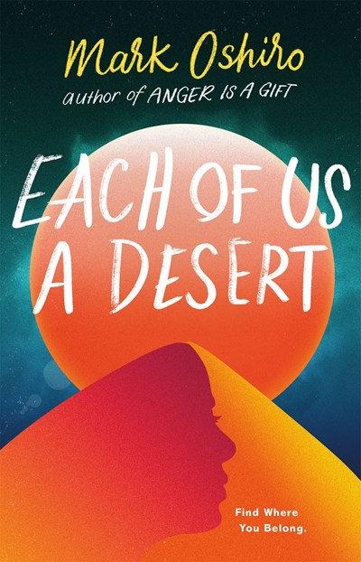 Each of Us a Desert  by Mark Oshiro