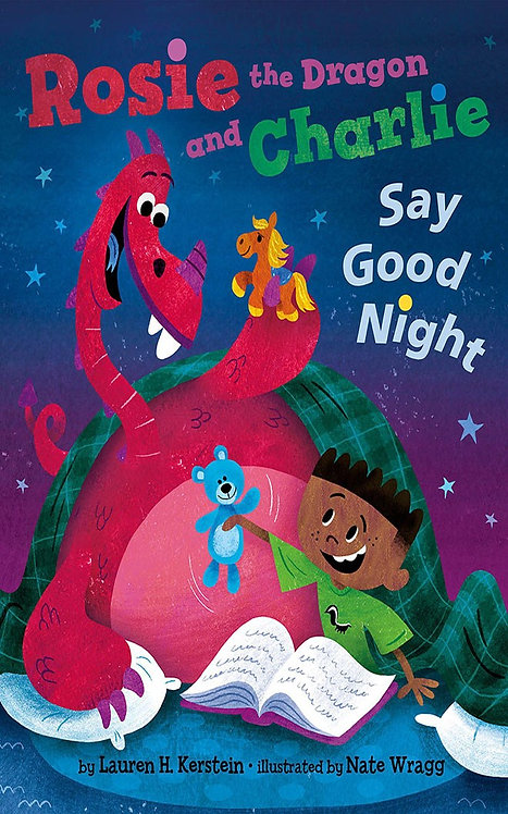 Rosie + Charlie Say Goodnight by Lauren Kerstein