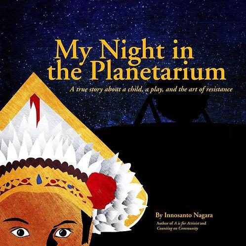 My Night in the Planetarium by Innosanto Nagara (HC)