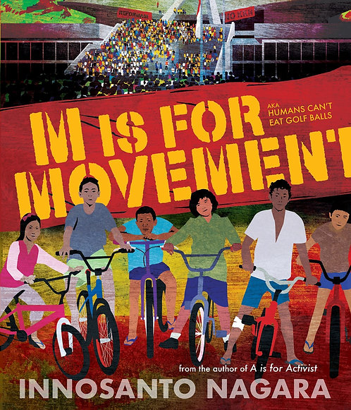 M is for Movement by Innosanto Nagara (HC)