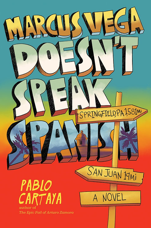 Marcus Vega Doesn't Speak Spanish by Pablo Cartaya (HC)