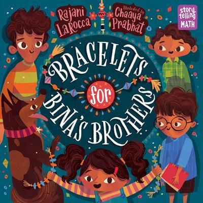 Bracelets for Bina's Brothers by Rajani Larocca