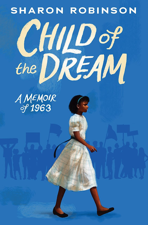 Child of the Dream by Sharon Robinson (HC)