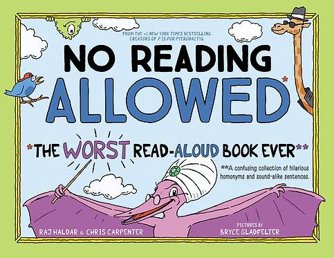 No Reading Allowed by Raj Haldar