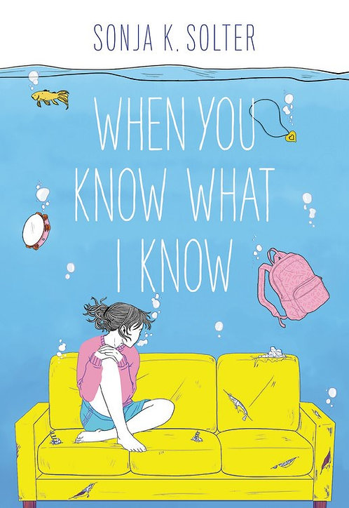 When You Know What I Know by Sonja Solter