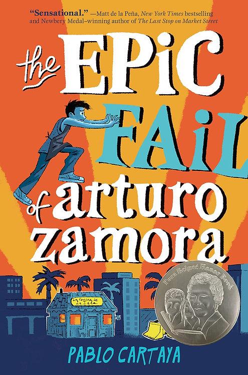 The Epic Fail of Arturo Zamora by Pablo Cartaya (HC)