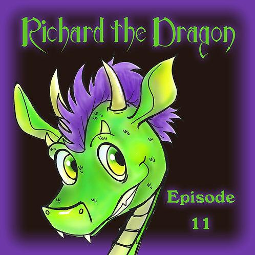 Richard the Dragon Episode 11