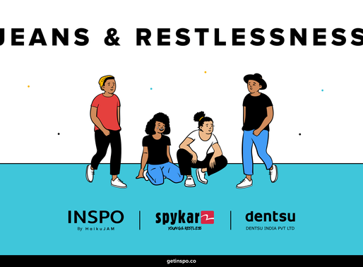 INSPO on Jeans and Restlessness - for Spykar and Dentsu