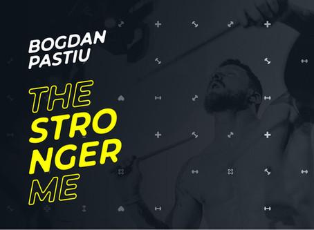 The Stronger Me - Bogdan Pastiu
