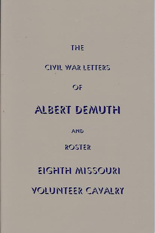 The Civil War Letters of Albert Demuth