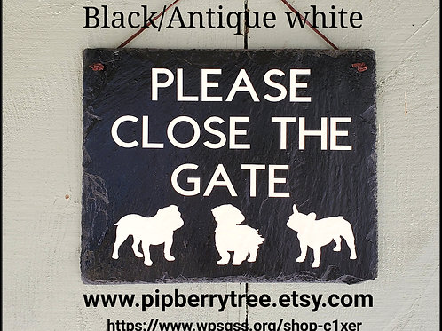 Please Close The Gate Slate Sign/Vinyl lettering/Decorative Slate Sign/ Custom D