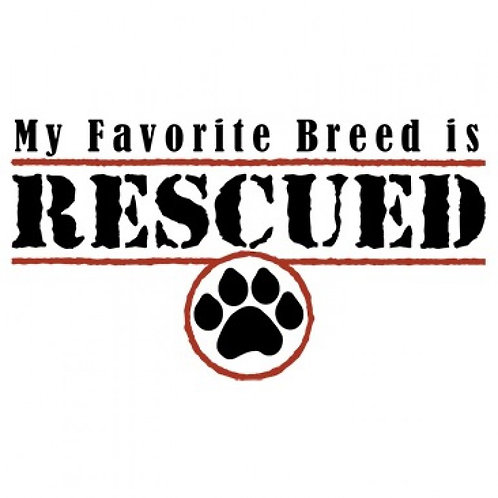 My Favorite Breed Is Rescue with Paw Print Tee Shirt