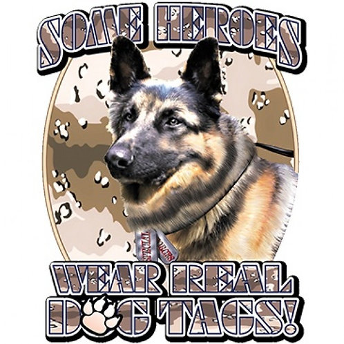 Some Heroes Wear Real Dog Tags! Tee Shirt