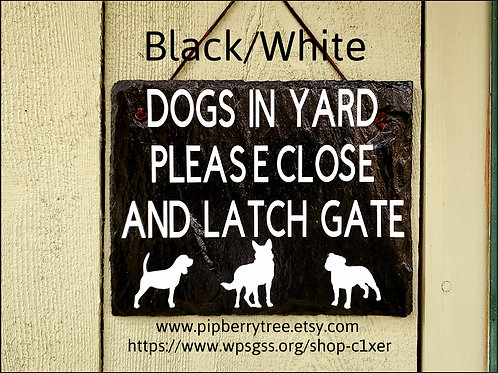 Dog(s) In Yard Please Close And Latch Gate - Custom Dog Silhouette