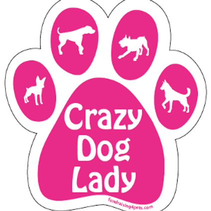 Crazy Dog Lady Pink Paw Print Magnet