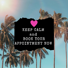 keep calm and book your appointment.png
