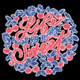 Life is So Darn Sweet Print Design | Pete&Pen