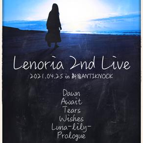 Lenoria 2nd Live(2021/4/25)