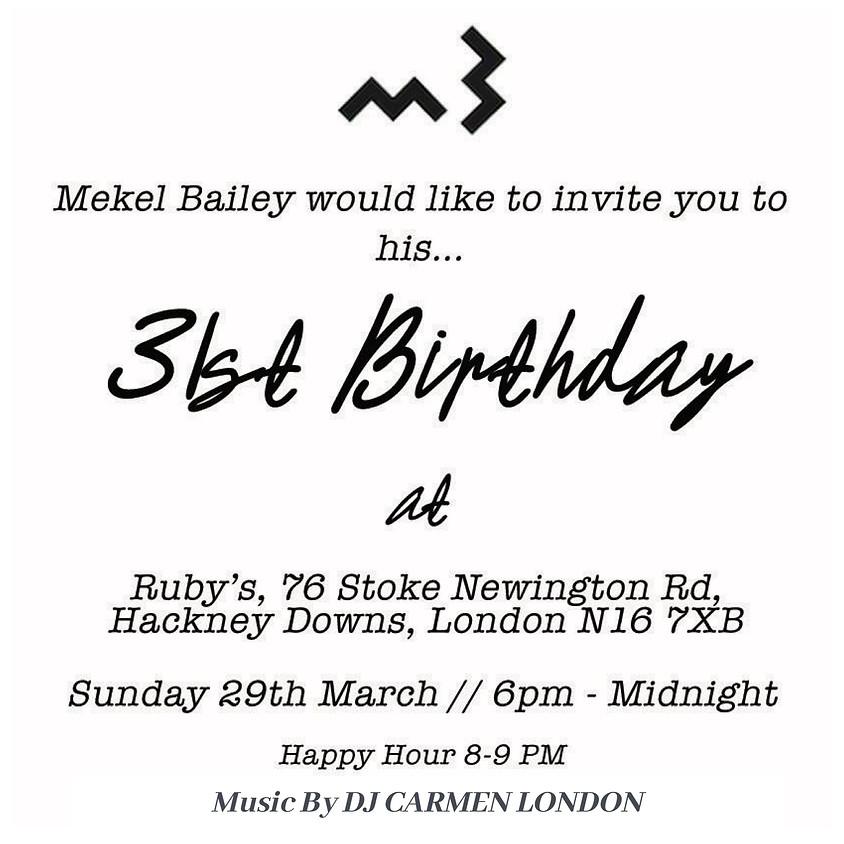 Mekel Bailey's 31st Birthday Celebration