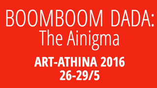 BOOMBOOM DADA: The Ainigma 26-29/5
