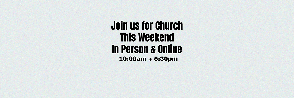 Join us for Church In Person & Online.pn