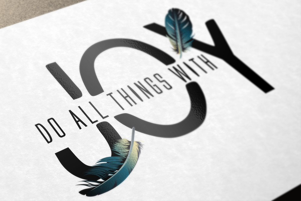 Do all things with joy logo design