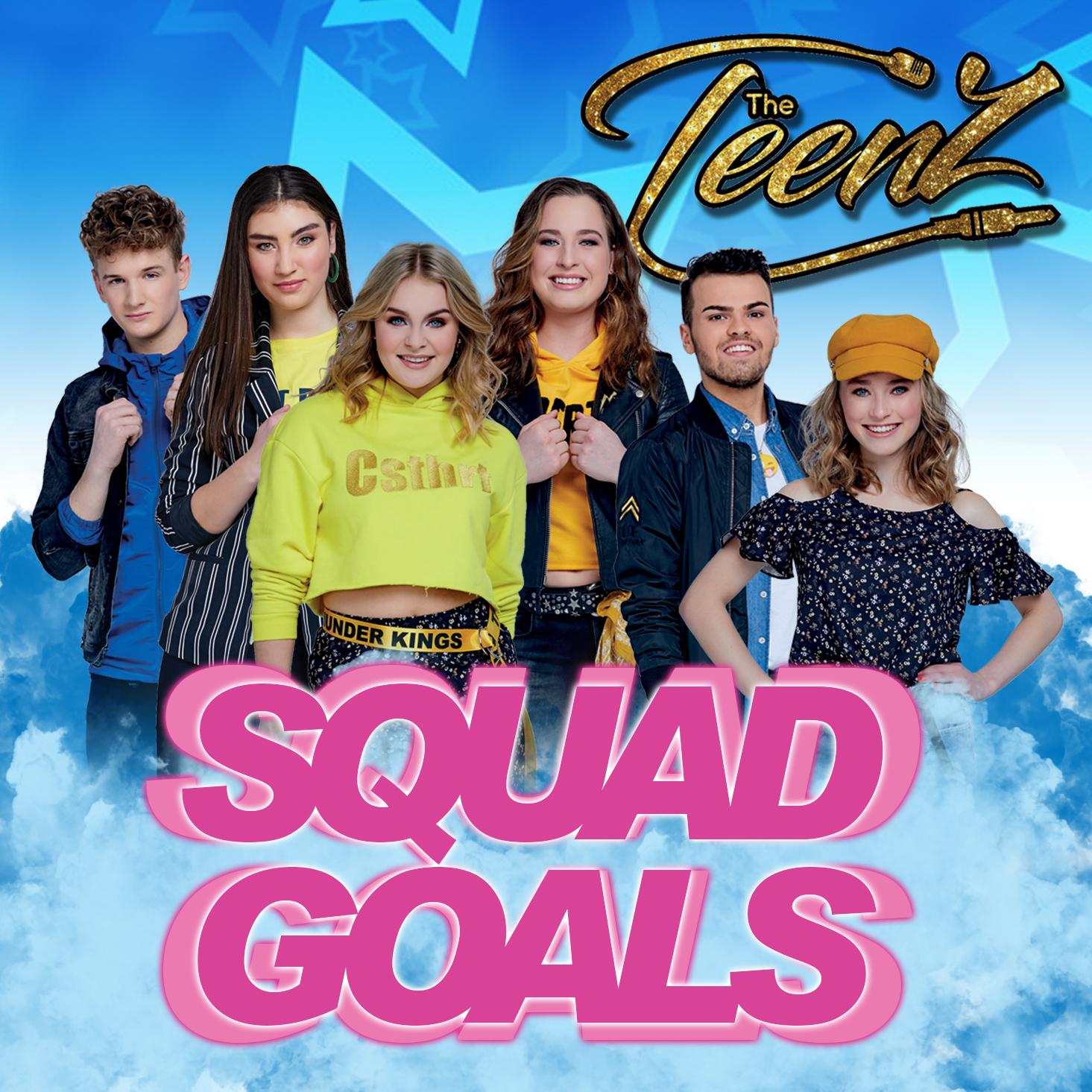 The TeenZ - Squadgoals