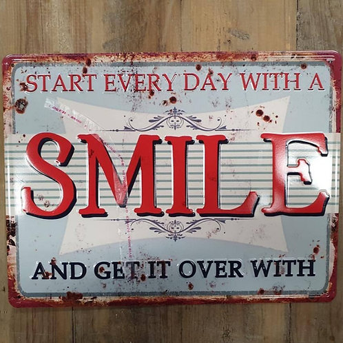 Tekstbord Start every day with a smile