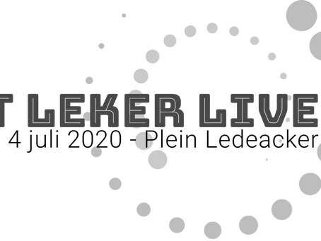 4 juli 2020: 't Leker Live!
