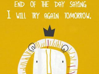 I'll try again tomorrow