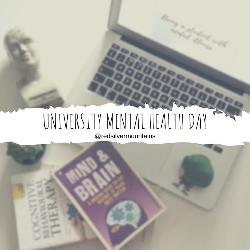 University Mental Health Day.