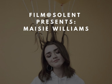 Film@Solent presents: Maisie Williams