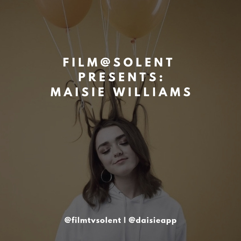 Film@Solent presents: Maisie Williams