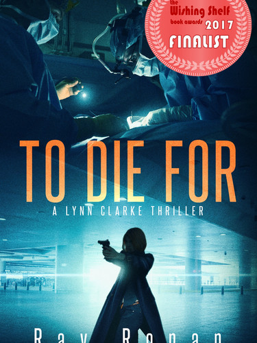 TO DIE FOR. AUTHOR RAY RONAN.jpg