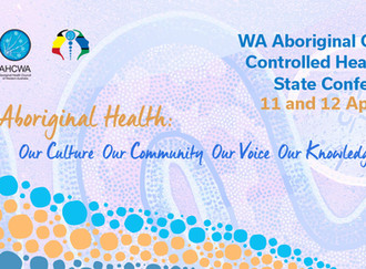 AHCWA Pioneering New Ways of Working in Aboriginal Health