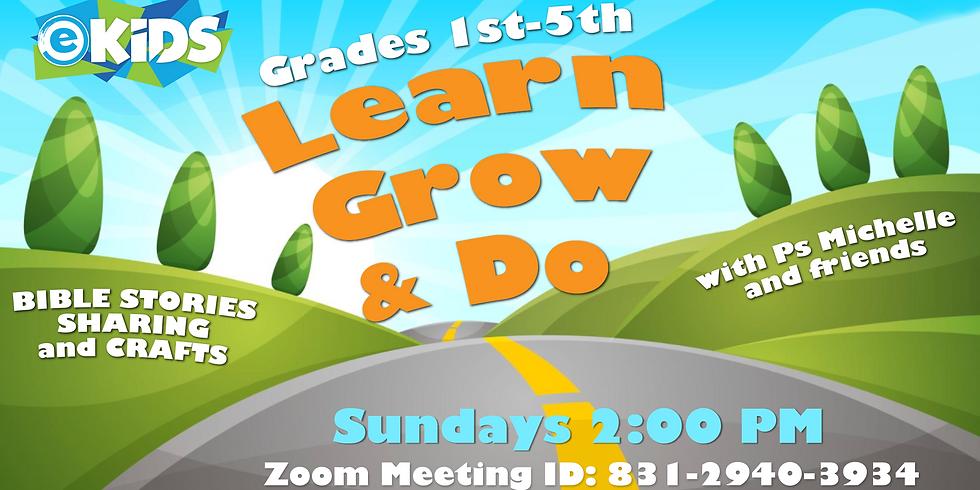Learn Grow and Do