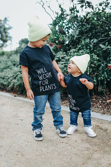 Will Work for Plants T-Shirt