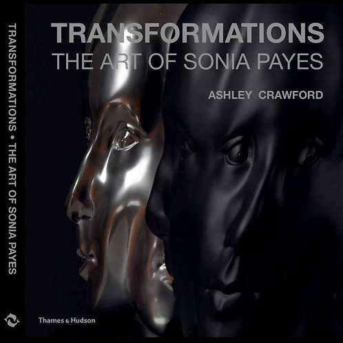 TRANSFORMATIONS The Art Of Sonia Payes by Dr. Ashley Crawford