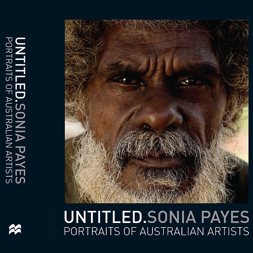 UNTITLED.Portraits Of Australian Artists By Sonia Payes