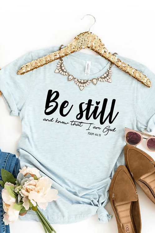 Be Still and Know Soft Style Tee