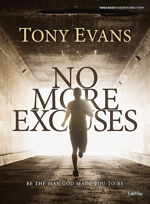 No More Excuses Bible Study Book