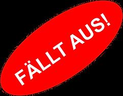 FÄLLT AUS.png