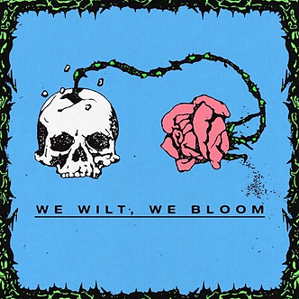 Caesar - We Wilt, We Bloom
