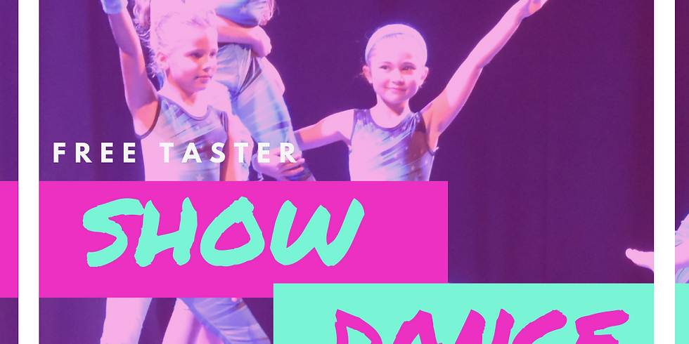Show Dance Taster Ages 4+