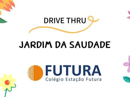 Drive Thru JARDIM DA SAUDADE