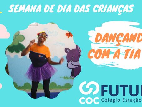 Dançando com a tia Ro Semana de Dia das Crianças