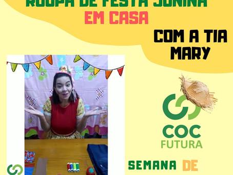 Roupa de Festa Junina em casa com a tia Mary- Especial Semana de Festa Junina Educação Infantil