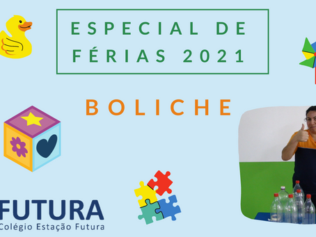 Boliche com material reciclável- ESPECIAL DE FÉRIAS 2021