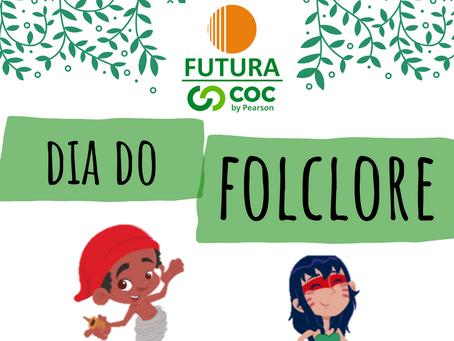 Dia do Folclore Educação Infantil