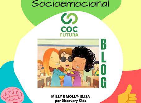 Respeito aos deficientes- Milly e Molly